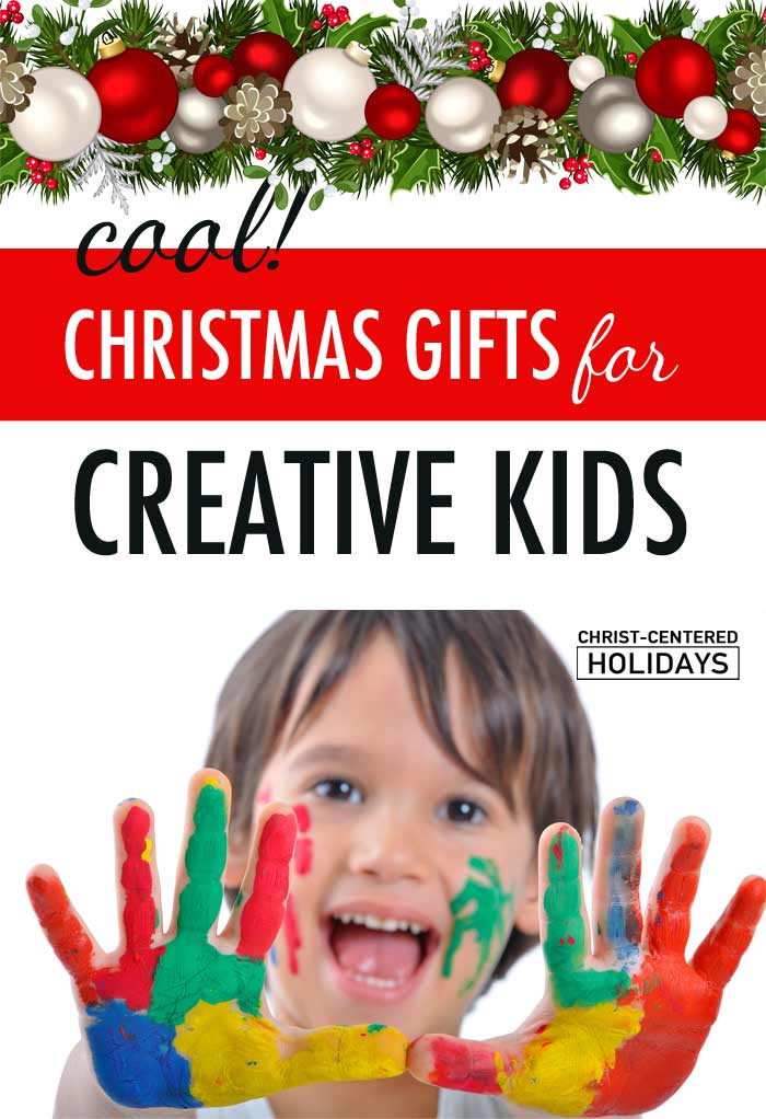 Best Christmas Gifts for Kids that Encourage Creativity - Christ ...