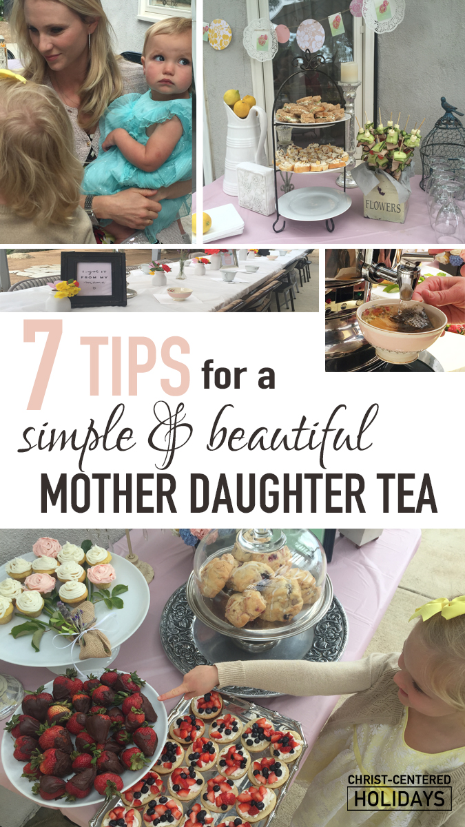 How To Host A Beautiful Mother Daughter Tea Party 7 Tips Christ