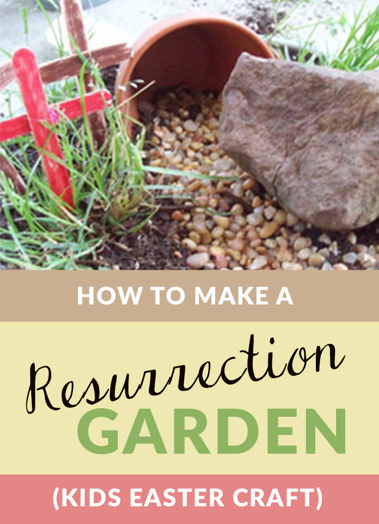 Do you have a child who loves to garden or to play in the dirt? Then he or she will love to make a Resurrection Garden--a perfect Easter craft for children that tells the true Easter story of Jesus' Resurrection! #resurrectiongarden #resurrectiongardendiy #resurrectiongardeneaster #resurrectiongardenkids
