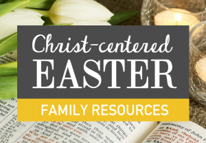 10 Easter Activities For Kids That Teach About The Resurrection
