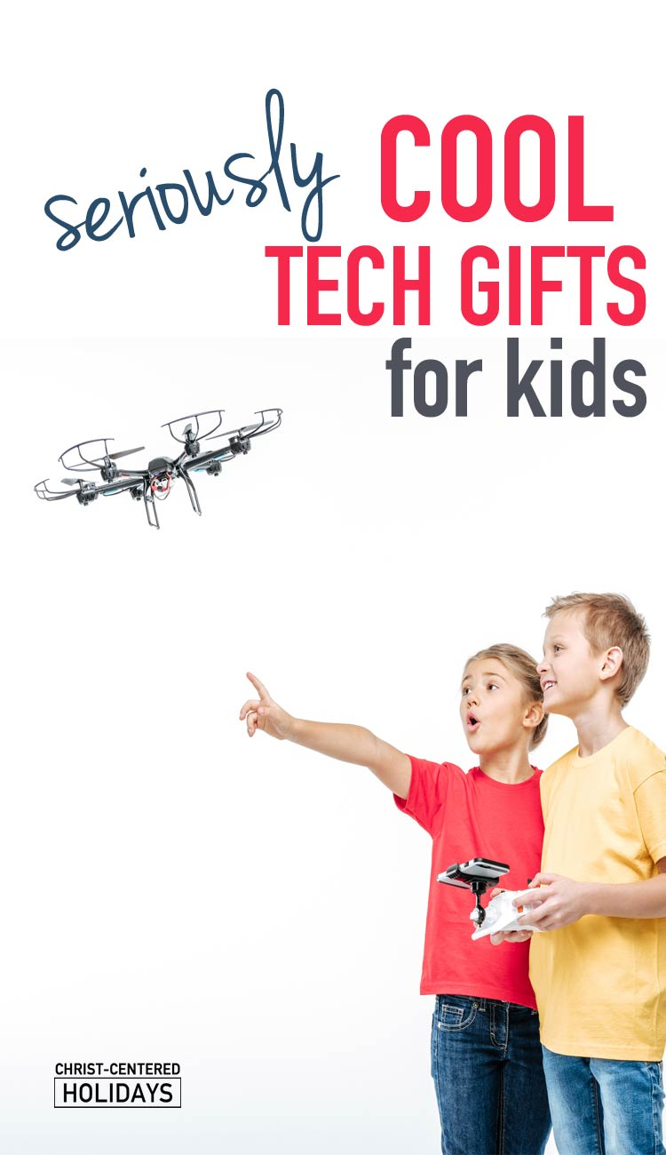 11 cool tech gifts for kids christ centered holidays Cool tech gadgets for christmas